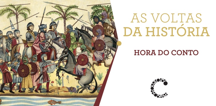 As Voltas da História | Hora do Conto