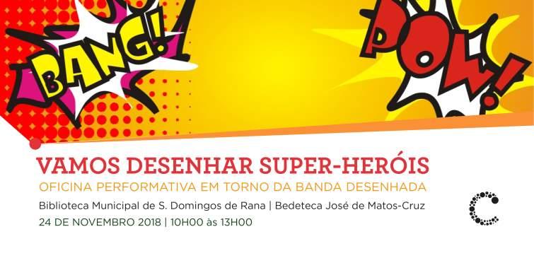 Vamos Desenhar Super Heróis   Oficina de Banda Desenhada
