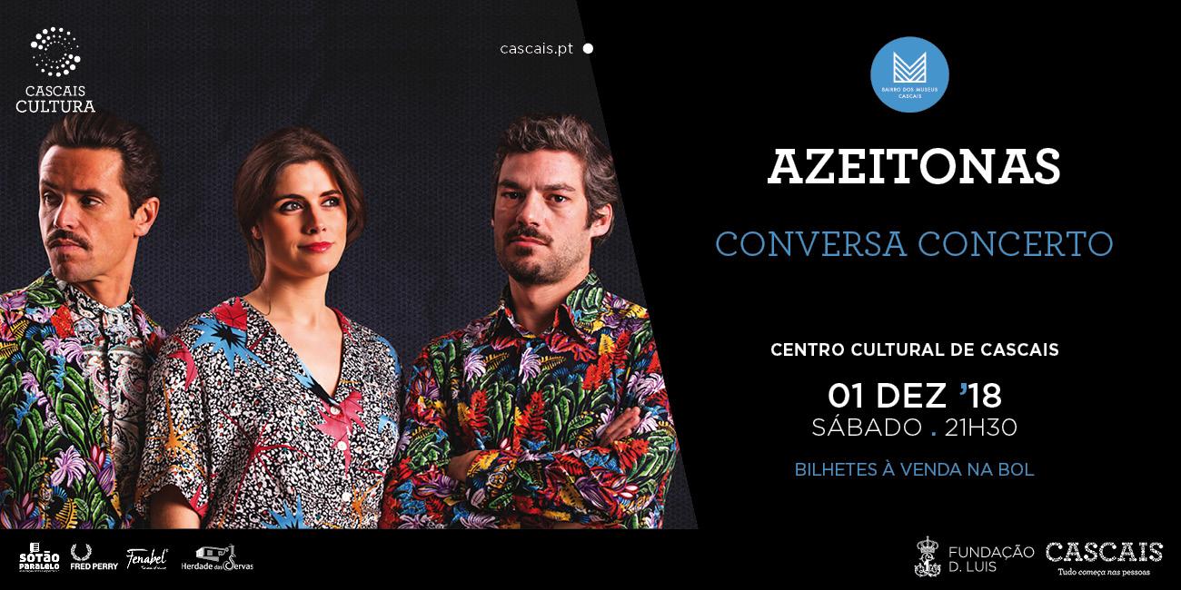 Os Azeitonas | Conversa Concerto