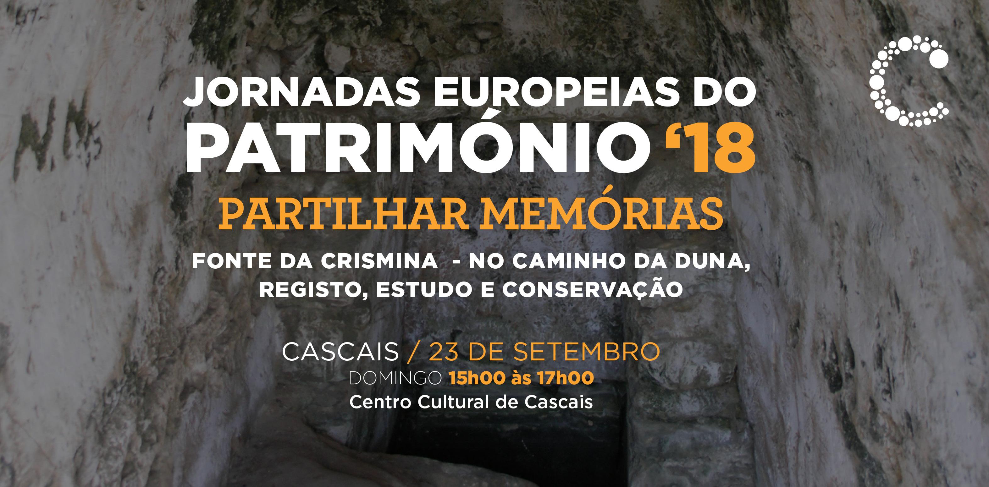 Jornadas Europeias do Património '18   Partilhar Memórias - Fonte da Cresmina