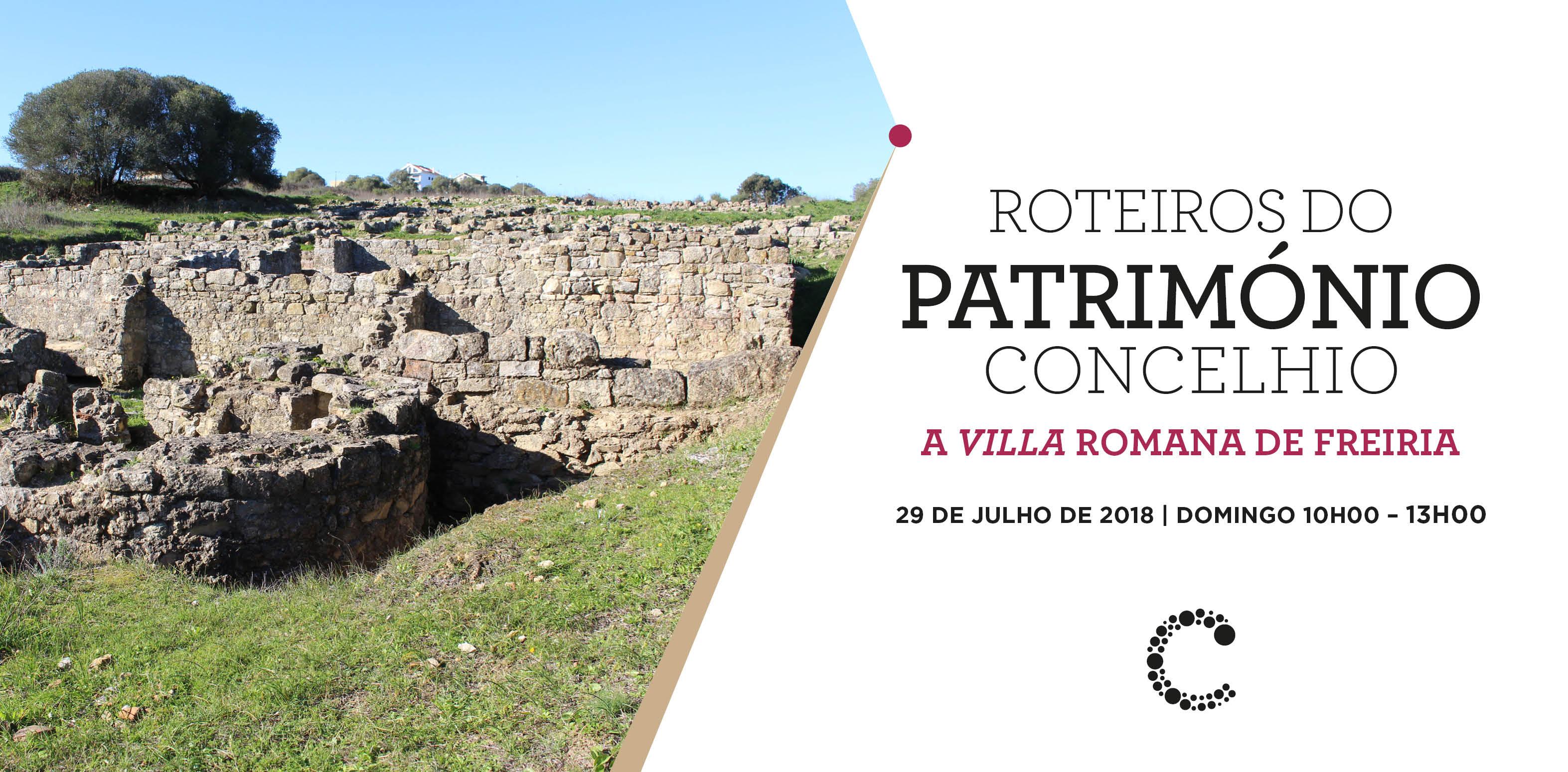 Roteiros do Património Concelhio   Villa Romana de Freiria