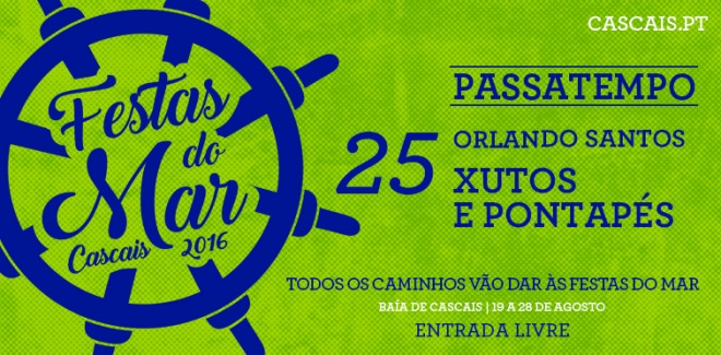 Xutos & Pontapés e Orlando  ...