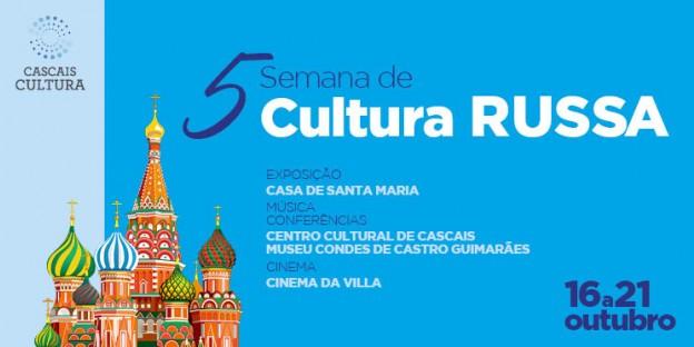 d846ae5d1 5ª Edição Da Semana De Cultura Russa | Câmara Municipal de Cascais