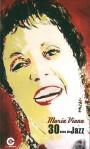Maria Viana : 30 anos de Jazz
