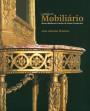 A colecção de mobiliário do Museu-Biblioteca Condes de Castro Guimarães