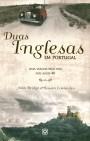 Duas inglesas em Portugal: uma viagem pelo país nos anos 40