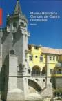 Museu Biblioteca Condes de Castro Guimarães : Roteiro