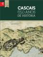 Cascais: 650 Anos de História